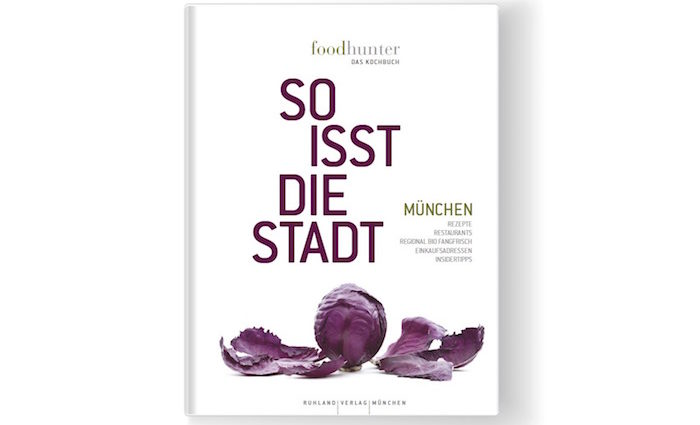 Book for Cooks: So isst die Stadt – München